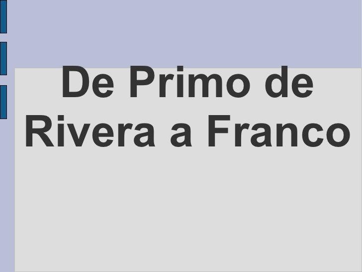De Primo de Rivera a Franco
