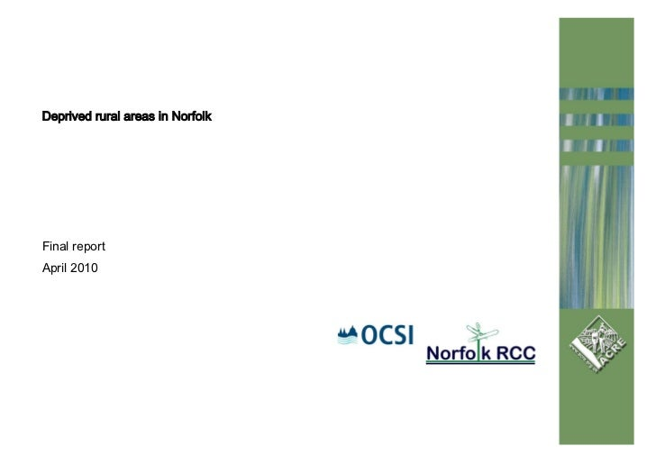 Deprived rural areas in NorfolkFinal reportApril 2010