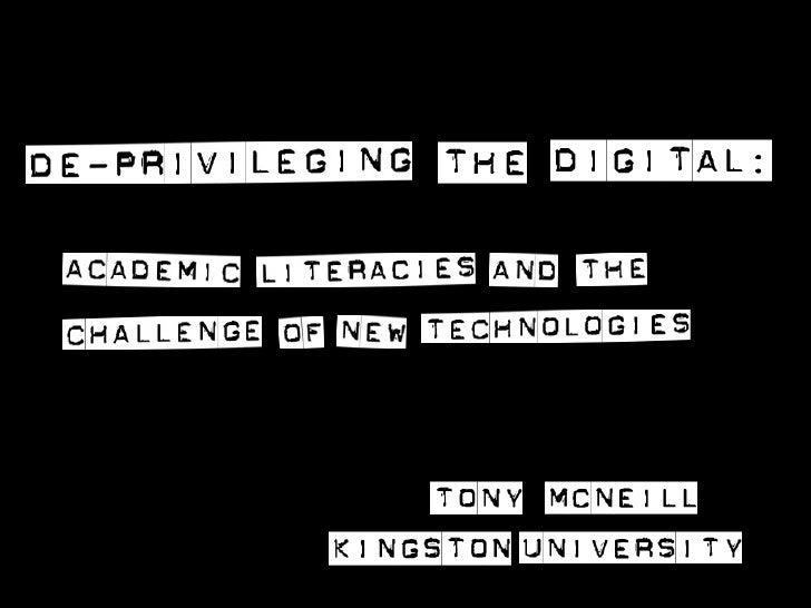 De-privileging the digital