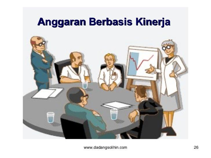 Anggaran Berbasis Kinerja   www.dadangsolihin.com