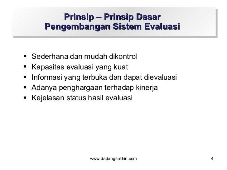 <ul><li>Sederhana dan mudah dikontrol </li></ul><ul><li>Kapasitas evaluasi yang kuat </li></ul><ul><li>Informasi yang terb...
