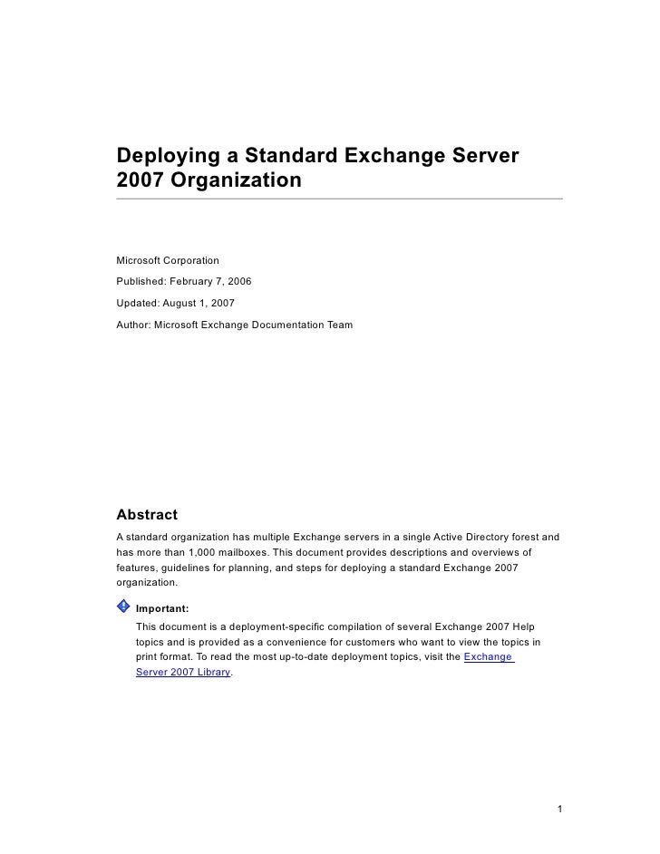 Deploying a Standard Exchange Server2007 OrganizationMicrosoft CorporationPublished: February 7, 2006Updated: August 1, 20...