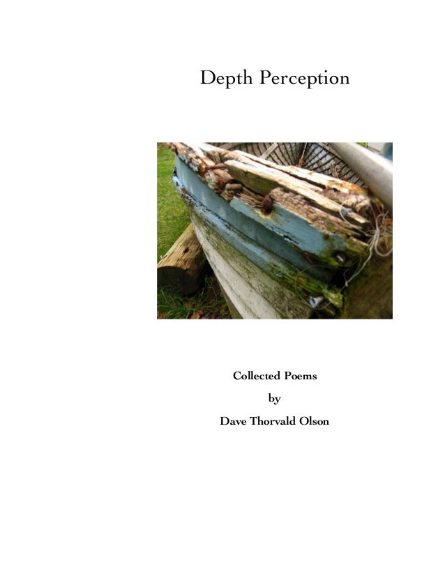 Depth Perception Collected Poems by Dave Thorvald Olson