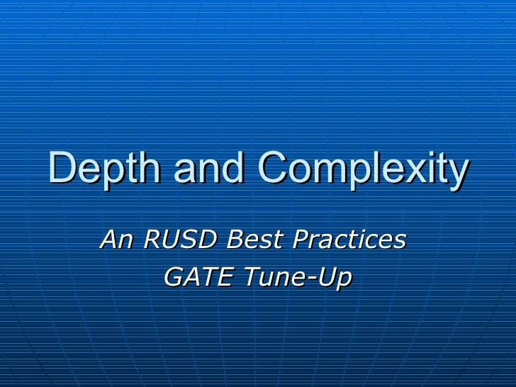 Depth and Complexity An RUSD Best Practices  GATE Tune-Up