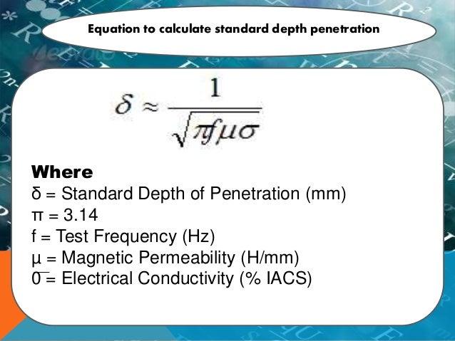 Electromagnetic Penetration Depth