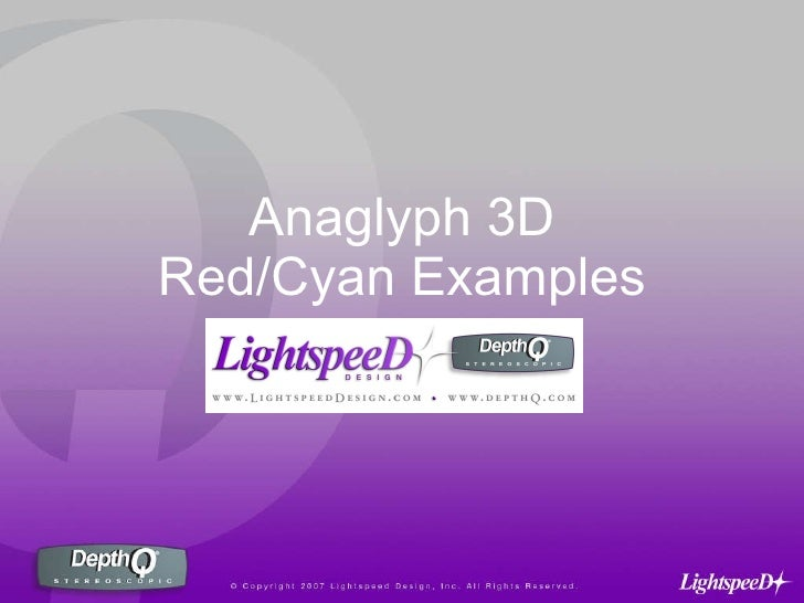 Anaglyph 3D Red/Cyan Examples