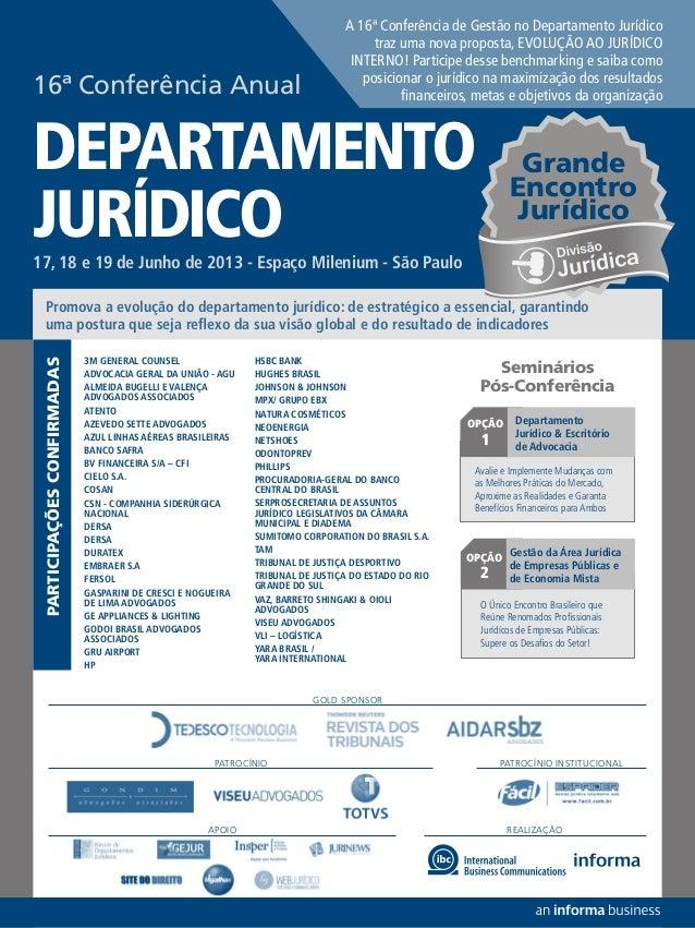 REALIZAÇÃOApoioPromova a evolução do departamento jurídico: de estratégico a essencial, garantindouma postura que seja ref...
