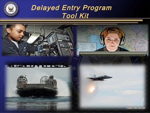 Delayed Entry Program        Tool Kit