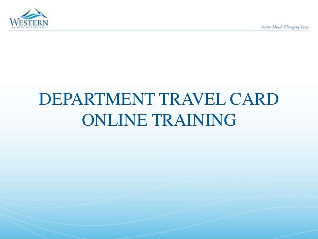 DEPARTMENT TRAVEL CARD ONLINE TRAINING