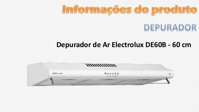 Depurador de Ar Electrolux DE60B - 60 cm