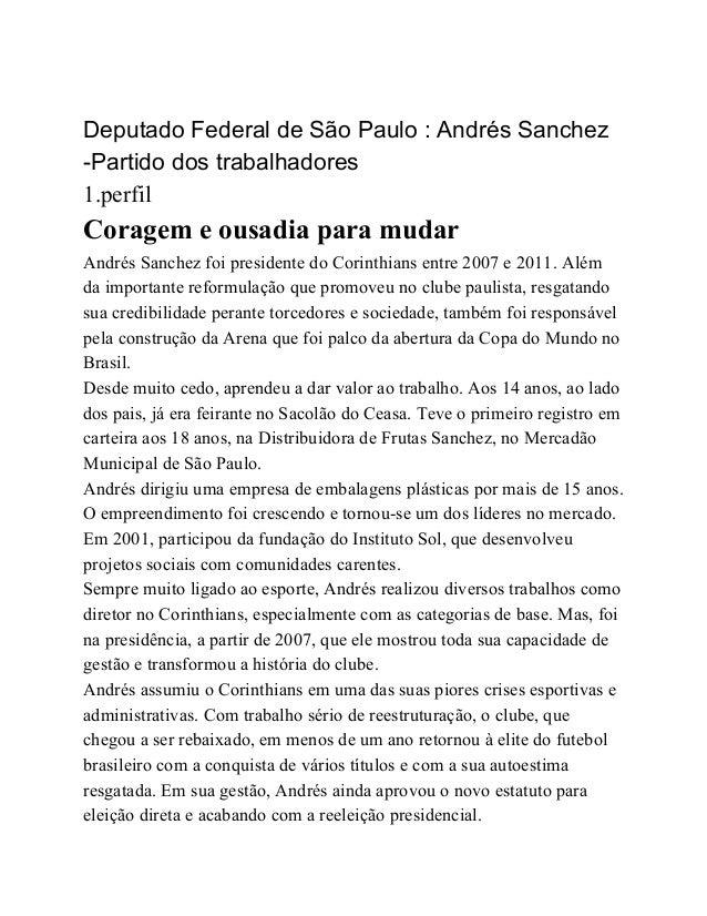 DeputadoFederaldeSãoPaulo:AndrésSanchez Partidodostrabalhadores 1.perfil Coragemeousadiaparamudar And...