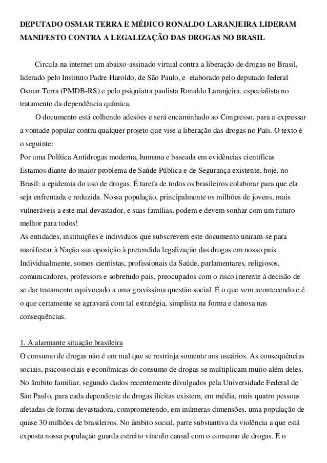DEPUTADO OSMAR TERRA E MÉDICO RONALDO LARANJEIRA LIDERAM MANIFESTO CONTRA A LEGALIZAÇÃO DAS DROGAS NO BRASIL Circula na in...