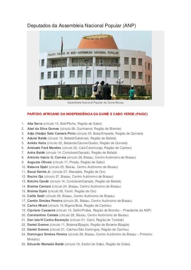 Deputados da Assembleia Nacional Popular (ANP) Assembleia Nacional Popular da Guiné-Bissau PARTIDO AFRICANO DA INDEPENDÊNC...
