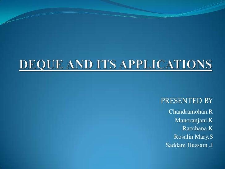 PRESENTED BY  Chandramohan.R    Manoranjani.K      Racchana.K    Rosalin Mary.S Saddam Hussain .J