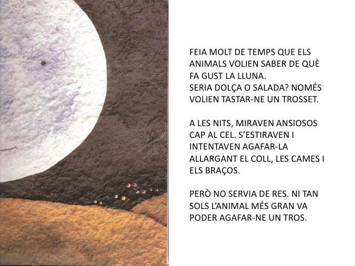 De què fa gust la lluna