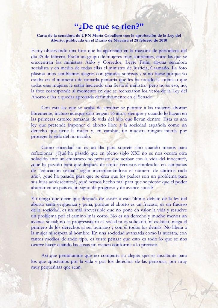 """""""¿De qué se ríen?""""    Carta de la senadora de UPN María Caballero tras la aprobación de la Ley del           Aborto, publi..."""
