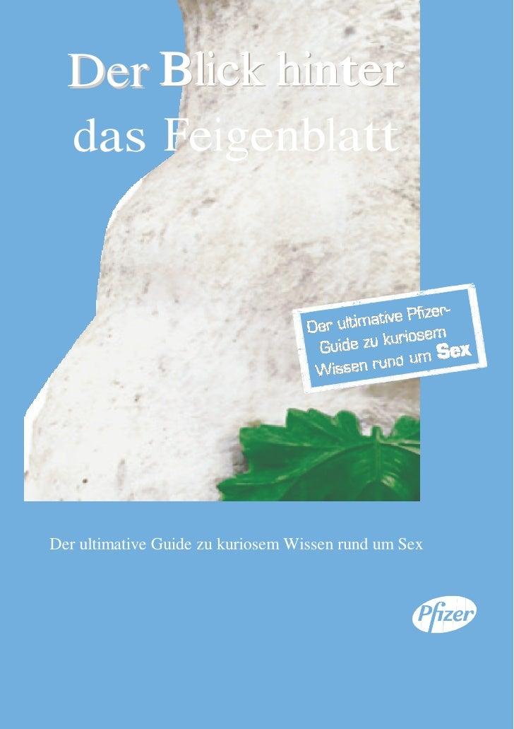 Der Blick hinter      das Feigenblatt       Der ultimative Guide zu kuriosem Wissen rund um Sex     Der Blick hinter das F...