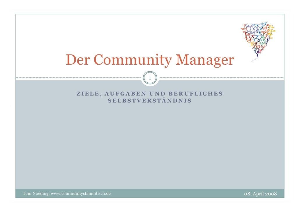 Der Community Manager                                           1                         ZIELE, AUFGABEN UND BERUFLICHES ...