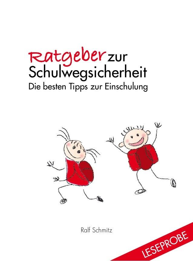 Ralf Schmitz  zur Schulwegsicherheit Die besten Tipps zur Einschulung Ratgeber Lese probe
