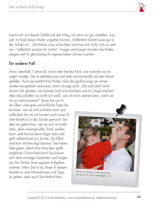 44Copyright © 2012 Sicher-Stark-Team   www.sicher-stark-team.de info@sicher-stark.de Der sichere Schulweg macht sich mit d...