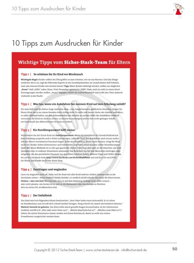 50Copyright © 2012 Sicher-Stark-Team   www.sicher-stark-team.de info@sicher-stark.de 10 Tipps zum Ausdrucken für Kinder 10...