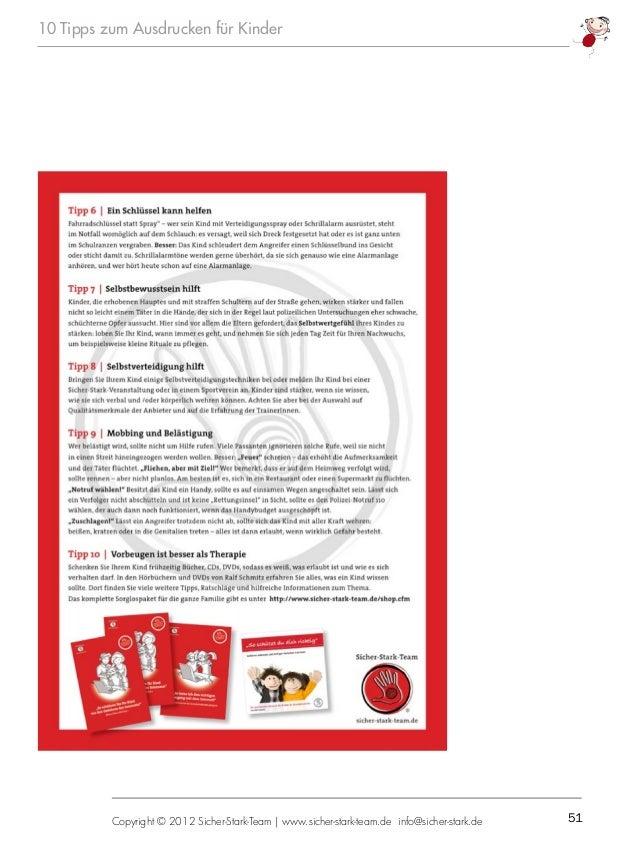 51Copyright © 2012 Sicher-Stark-Team   www.sicher-stark-team.de info@sicher-stark.de 10 Tipps zum Ausdrucken für Kinder  ...