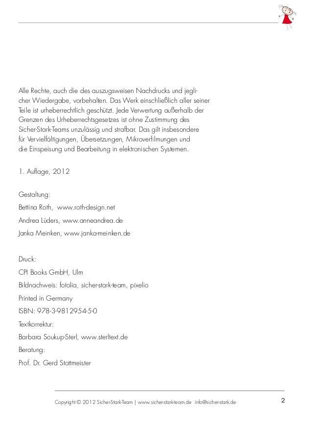 2  Copyright © 2012 Sicher-Stark-Team   www.sicher-stark-team.de info@sicher-stark.de Alle Rechte, auch die des auszugswe...
