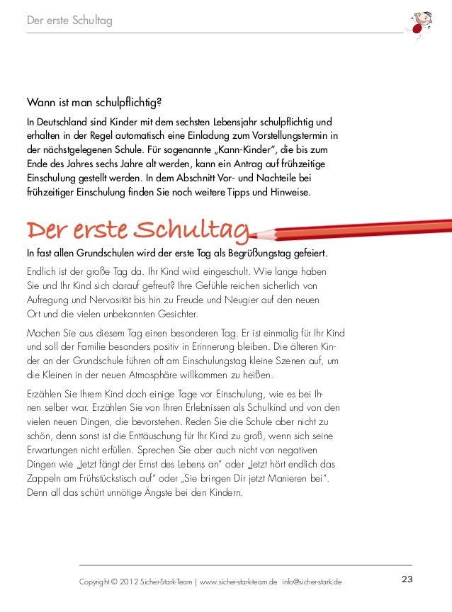 23Copyright © 2012 Sicher-Stark-Team   www.sicher-stark-team.de info@sicher-stark.de Der erste Schultag Wann ist man schul...