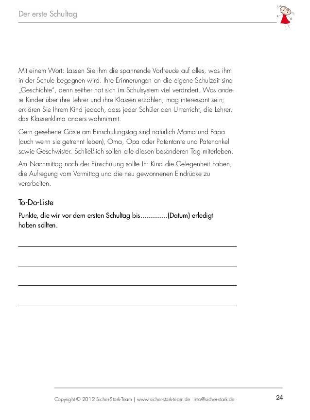 24Copyright © 2012 Sicher-Stark-Team   www.sicher-stark-team.de info@sicher-stark.de Der erste Schultag Mit einem Wort: La...