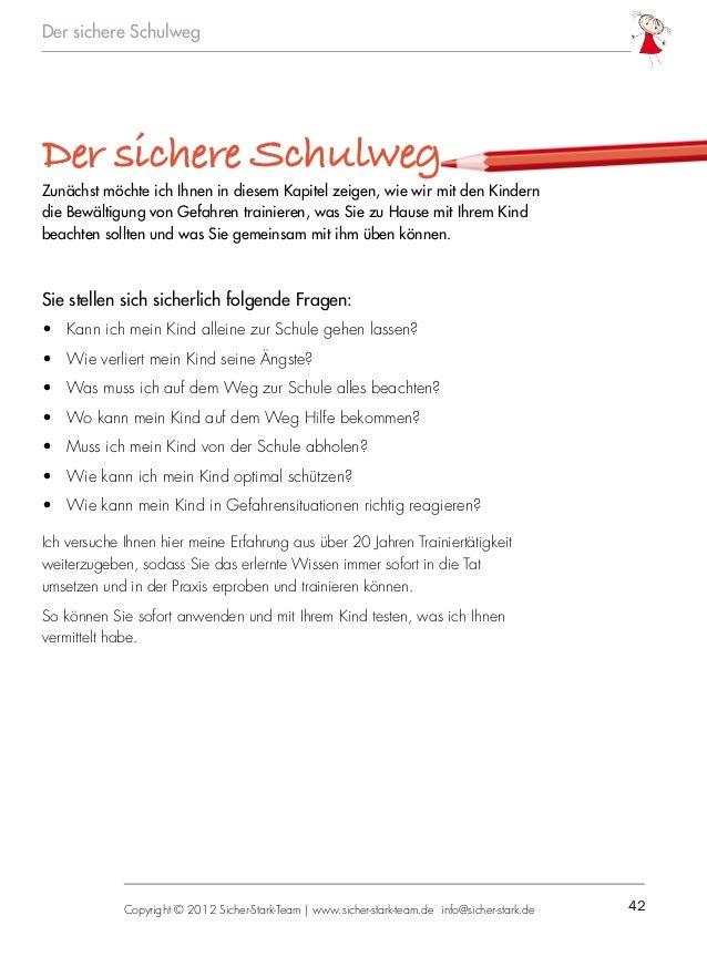 42Copyright © 2012 Sicher-Stark-Team   www.sicher-stark-team.de info@sicher-stark.de Der sichere Schulweg Der sichere Schu...