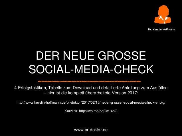 DER NEUE GROSSE SOCIAL-MEDIA-CHECK 4 Erfolgstaktiken, Tabelle zum Download und detaillierte Anleitung zum Ausfüllen – hier...