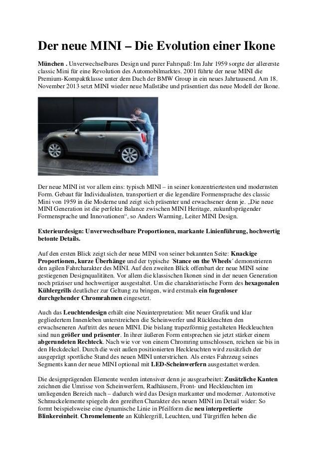 Der neue MINI – Die Evolution einer Ikone München . Unverwechselbares Design und purer Fahrspaß: Im Jahr 1959 sorgte der a...