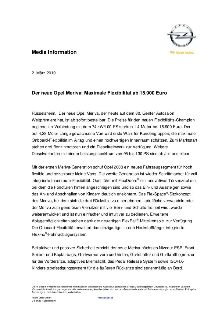 Media Information2. März 2010Der neue Opel Meriva: Maximale Flexibilität ab 15.900 EuroRüsselsheim. Der neue Opel Meriva, ...
