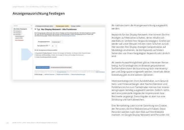 Als nächstes kann die Anzeigenausrichtung ausgewählt werden. Keywords für das Display-Netzwerk: Hier können Sie Ihre Anzei...