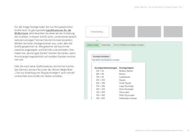 26 google Adwords | Der schnelle Weg zur Google-Anzeige | Teil 1 Für die Image-Anzeige laden Sie nun Ihre gewünschte Grafik...
