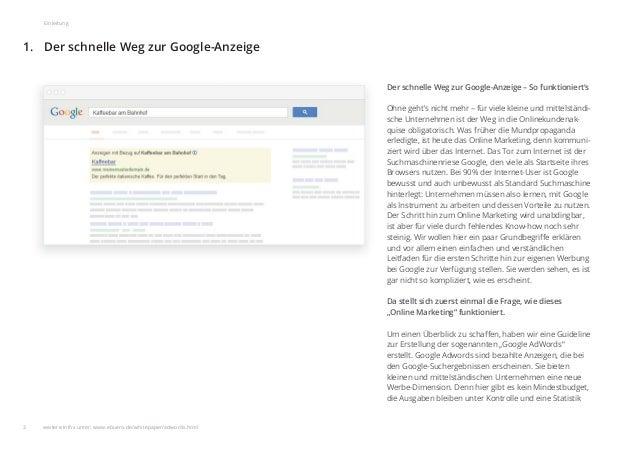 Der schnelle Weg zur Google-Anzeige1. 3 Einleitung Der schnelle Weg zur Google-Anzeige – So funktioniert's Ohne geht's nic...