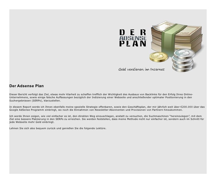 Der Adsense PlanDieser Bericht verfolgt das Ziel, etwas mehr Klarheit zu schaffen trefflich der Wichtigkeit des Ausbaus vo...
