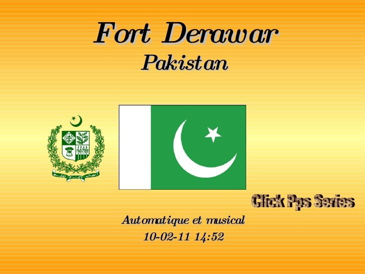 Fort Derawar Pakistan Automatique et musical 10-02-11   14:52 Click Pps Series