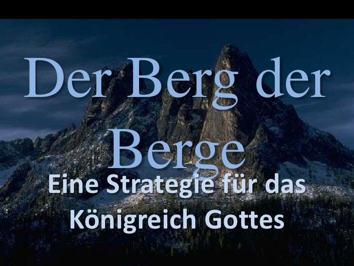 Der Berg der Berge<br />Eine Strategie für das Königreich Gottes<br />