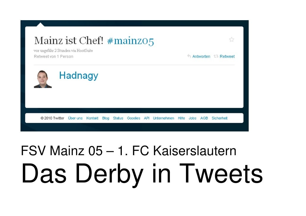 FSV Mainz 05 – 1. FC Kaiserslautern  Das Derby in Tweets