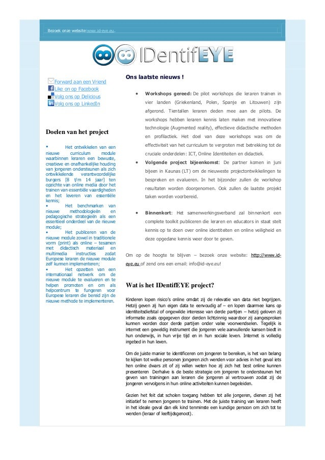 Bezoek onze website:www.id-eye.eu. Forward aan een Vriend Like on op Facebook Volg ons op Delicious Volg ons op LinkedIn D...