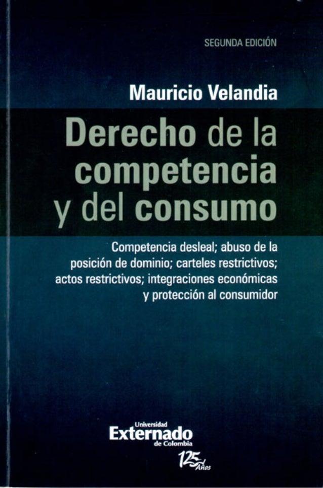 SEELJNDA Enlciflm  Mauricio Velandia  Derecho de la competencia y del consumo  ' flnmpatannia dasiaal:  ahusu tie in  pasici...