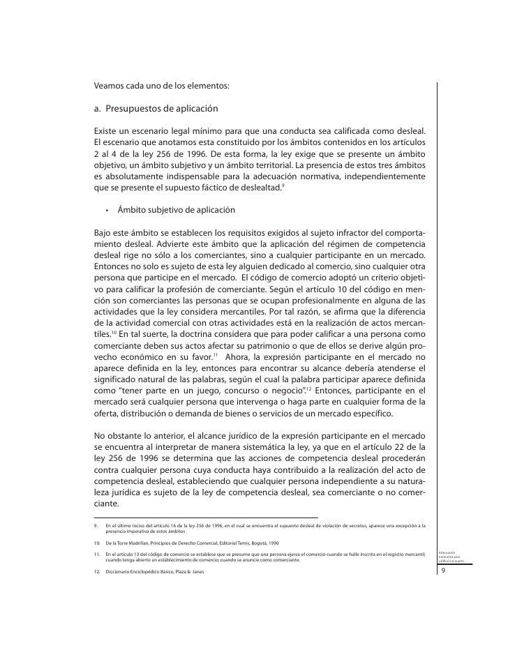 Por último, dentro del ámbito subjetivo se establece que para la aplicación del régimen                         de desleal...