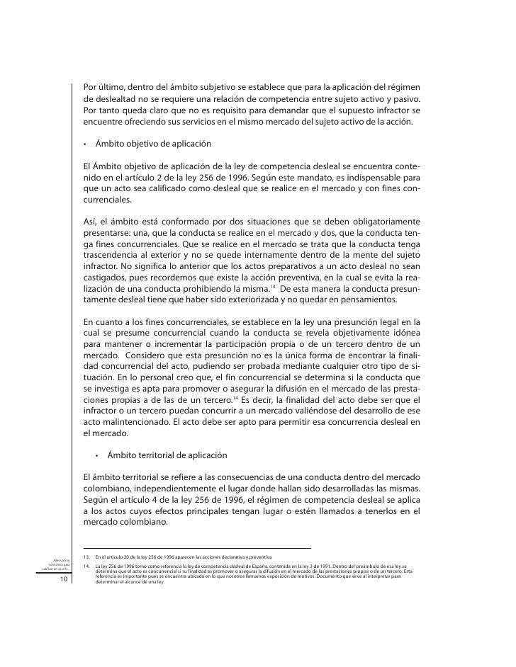 De tal suerte en materia de derecho internacional privado se adopta un criterio unila-teral de conexión, consistente en qu...