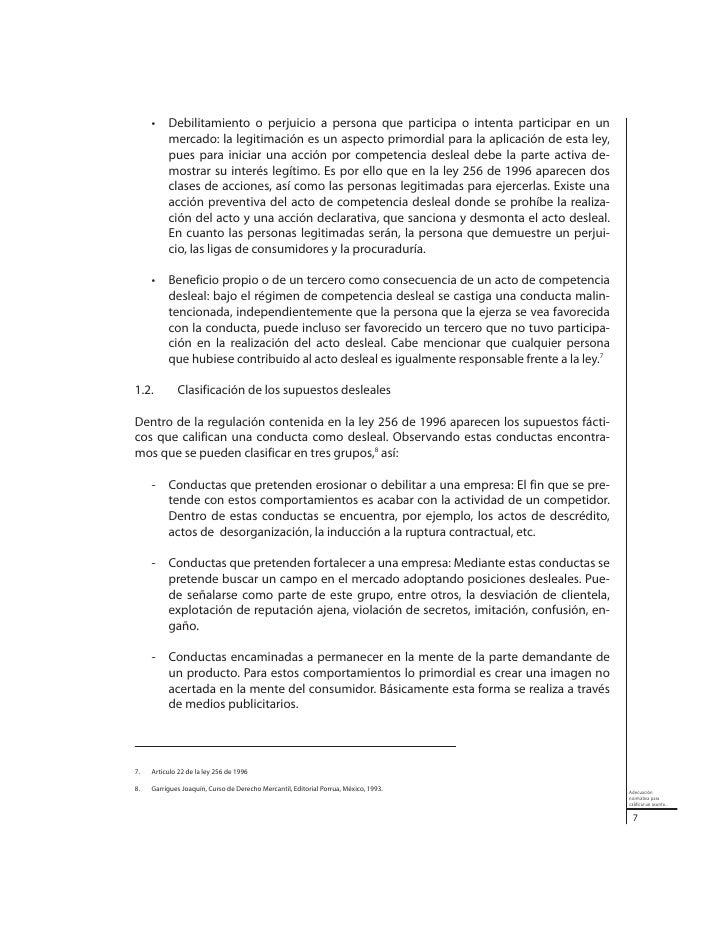 1.3Adecuación normativa de competencia desleal                         Tal como se señaló, en la ley 256 de 1996 aparece ...