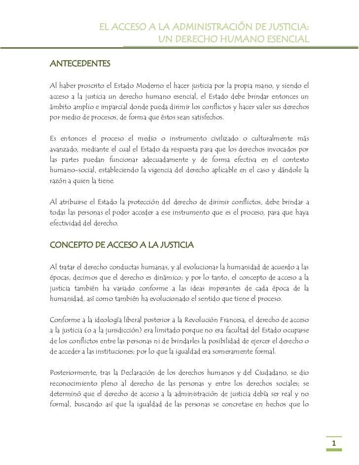 EL ACCESO A LA ADMINISTRACIÓN DE JUSTICIA:                             UN DERECHO HUMANO ESENCIALANTECEDENTESAl haber pros...