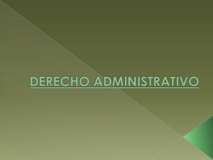 DERECHO ADMINISTRATIVO<br />