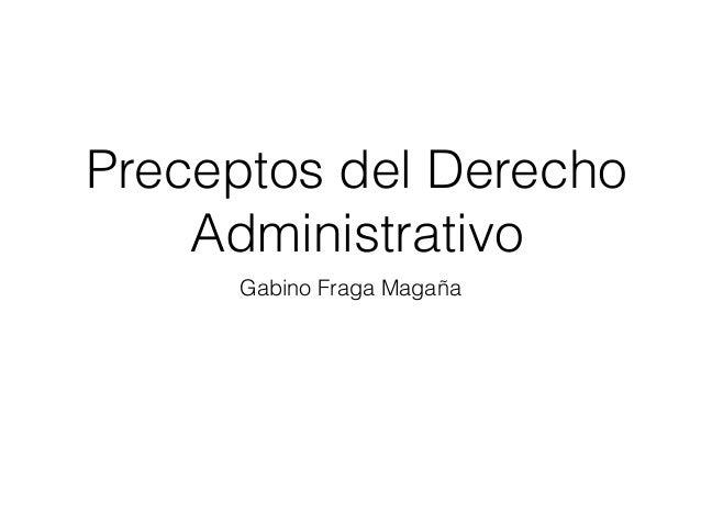 Preceptos del Derecho Administrativo Gabino Fraga Magaña