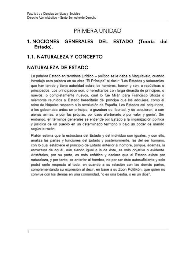 Facultad de Ciencias Jurídicas y Sociales  Derecho Administrativo – Sexto Semestre de Derecho  PRIMERA UNIDAD  1. NOCIONES...