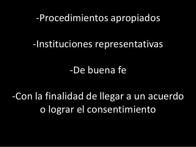 Estándares (que establecen la obligación de las autoridades a obtener el consentimiento de los pueblos (y si no lo obtiene...